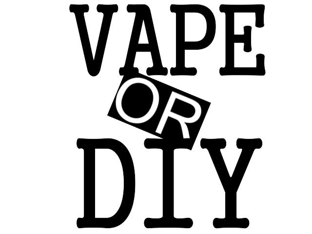 ������� Vape Or Diy