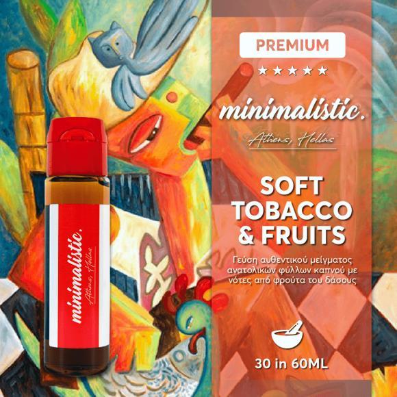 10897 - MINIMALISTIC SOFT TOBACCO AND FRUITS Shake And Vape 30/60ml (ΚΑΠΝΙΚΟ ΜΕ ΦΡΟΥΤΑ ΤΟΥ ΔΑΣΟΥΣ)